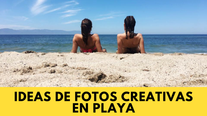 Ideas de fotos creativas en playa